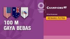 Full Match   Renang Gaya Bebas 100m Putra Final   Olimpiade Tokyo 2020