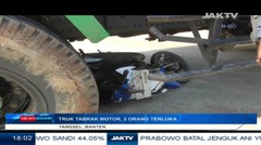 Truk Tabrak Motor, 2 Orang Terluka