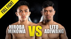 Hiroba Minowa vs. Lito Adiwang   ONE Championship Full Fight