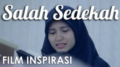 Salah Sedekah - Film Pendek Inspirasi