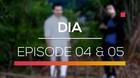 DIA - Episode 4 dan 5