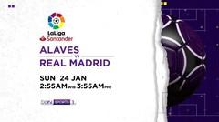 Alaves vs Real Madrid - Minggu, 24 Januari 2021   La Liga Santander