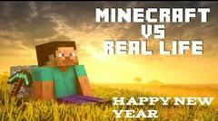 Minecraft VS Real Life - HAPPY NEW YEAR