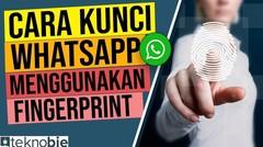 Cara Kunci Aplikasi WA Whatsapp Menggunakan Fingerprint