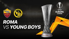 Full Match - Roma vs Young Boys I UEFA Europa League 2020/2021