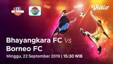 22 Sep 2019   15:00 WIB - Bhayangkara FC vs Borneo FC - Shopee Liga 1