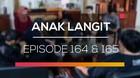 Anak Langit - Episode 164 dan 165