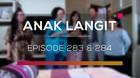 Anak Langit - Episode 283 dan 284