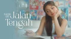 Naura Ayu - Jalan Tengah | Official Music Video