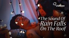 The Sound Of Rain Falls On The Roof