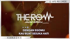 The Row - Jauhi Diriku (Karaoke)