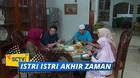 Istri Istri Akhir Zaman - Episode 23
