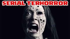 5 Serial Horror Mengerikan Yang Bakal Bikin Parno Sepanjang Hari