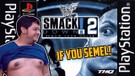 SMACKDOWN 2! KNOW YOUR ROLE (HABIS BEDUG)