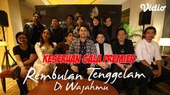 Press Confrence dan Gala Premiere Rembulan Tenggelam Di Wajahmu