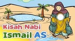 Kisah Nabi Ismail AS Menemukan Sumber Air Zam-Zam - Kartun Anak Muslim