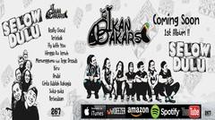 "The Ikan Bakars - Teaser Video 1st Album ""Selow Dulu"""