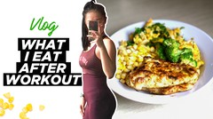 WHAT I EAT AFTER WORKOUT (VLOG) - Healthy Lunch Ideas
