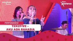 Ten2Five: Aku Ada Rahasia | Vidio Xperience 2019