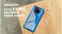 Review Xiaomi Poco X3 NFC, Menawarkan Spesifikasi Melampaui Harga Jualnya