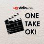 One Take OK!