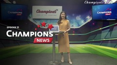 Champions News | Episode 21