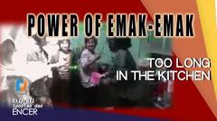 POWER OF EMAK-EMAK!! Stress Masak di Dapur - Begini Nih Jadinya #EkSponEnMOA