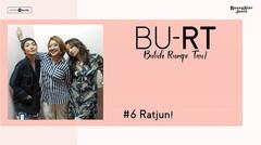 Podcast BU RT (Butuh Rumpi Tau!) - #6 Ratjun!