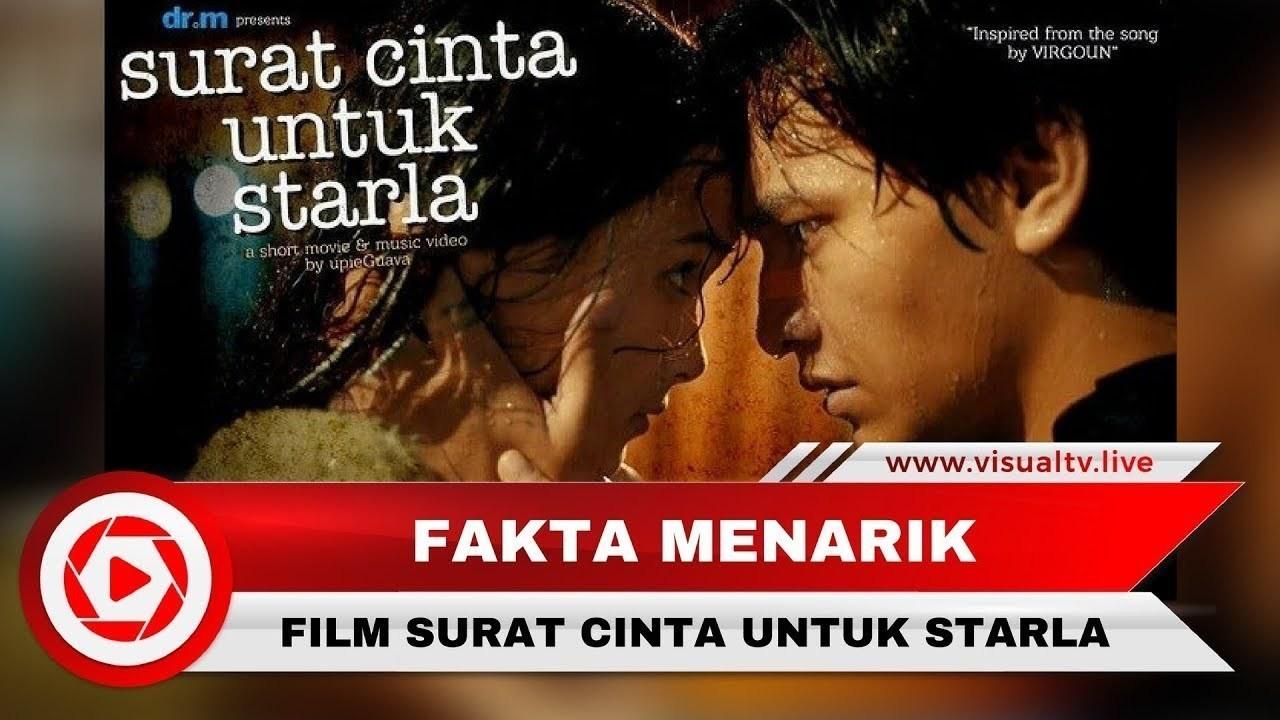 Fakta Menarik Film Surat Cinta Untuk Starla The Movie