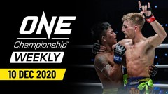 ONE Championship Weekly | 10 December 2020