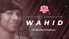 Wahid Wibu - Skit Content Creator Contest Submission