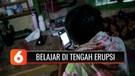 Siswa Kesulitan Belajar Online di Tengah Erupsi Gunung Sinabung