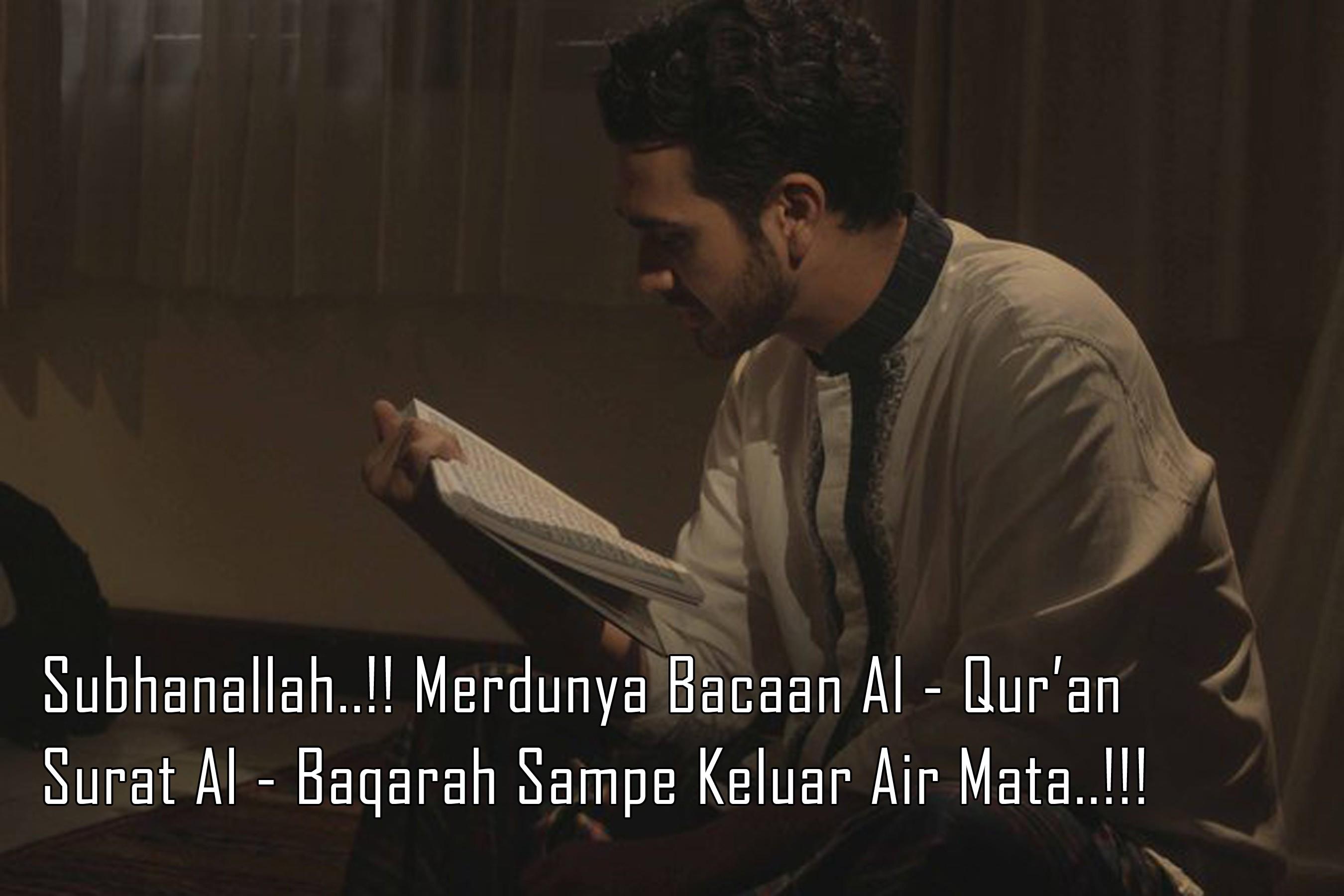Subhanallah Merdunya Bacaan Al Quran Surat Al Baqarah Sampe Keluar Air Mata