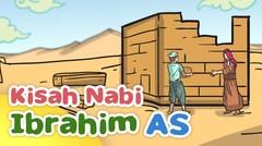 Kisah Nabi Ibrahim AS Membangun Kakbah di Mekkah - Kartun Anak Muslim