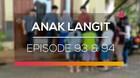 Anak Langit - Episode 93 dan 94