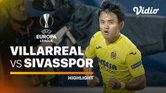 Highlight - Villarreal vs Sivasspor | UEFA Europa League 2020/2021