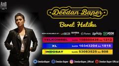 Deedan Baper - Berat Hatiku (Official Music Video)