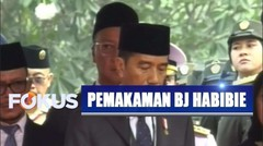 Selamat Jalan 'Mr. Crack', Pidato Jokowi di Pemakaman Alm. BJ Habibie - Selamat Jalan BJ Habibie