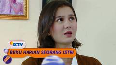 Nana Bersikap Sinis ke Dewa, Ada Apa? | Buku Harian Seorang Istri Episode 384 dan 385