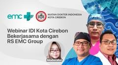 Webinar IDI Kota Cirebon Bekerjasama dengan RS EMC Group - 24 Oktober 2020