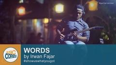 EPS 35 - Words (A2C) by Irwan Fajar (Riau Guitarist)