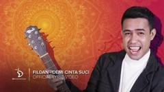 Fildan D'Star - Demi Cinta Suci - Official Lyric Video