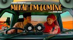 Mekah I'm Coming - Official Trailer   5 Maret 2020 di Bioskop