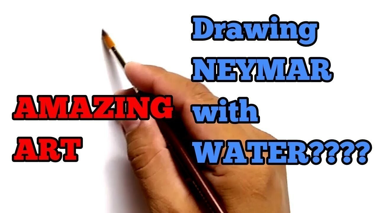WOW Menggambar NEYMAR Dengan AIR How To Draw Neymar Using Water
