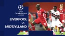 Liverpool Kalahkan Midtjylland Dua Gol Tanpa Balas