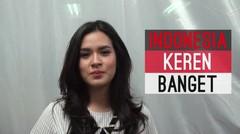 Indonesia Keren Banget with Raisa Andriana