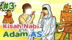 Kisah Nabi Adam AS Memakan Buah Khuldi - Kartun Anak Muslim
