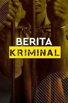 BERITA KRIMINAL