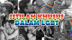Mau Tau? Istilah Khusus Dalam LGBT?