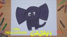 Mari Menggambar - Gajah